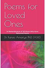 Poems for Loved Ones: In Remembrance of All those Who Have Returned Home Paperback