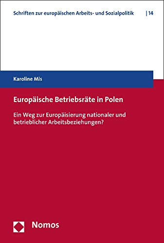 europische-betriebsrte-in-polen-ein-weg-zur-europisierung-nationaler-und-betrieblicher-arbeitsbezieh