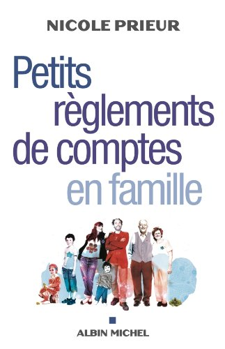 Petits règlements de comptes en famille