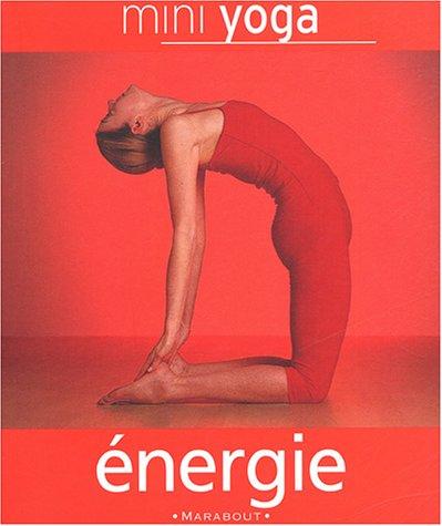 Mini Yoga énergie par Peter Falloon-Goodhew
