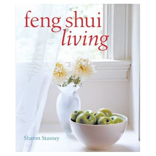 Feng Shui Living by Sharon Stasney (2003-09-01)