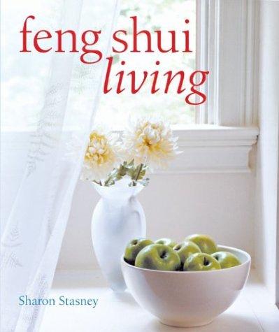 Feng Shui Living by Sharon Stasney (2003-09-01) par Sharon Stasney