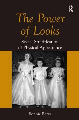 The Power of Looks: Social Stratification of Physical Appearance