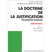 LA DOCTRINE DE LA JUSTIFICATION. : Déclaration commune