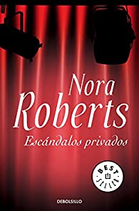Escándalos privados par  Nora Roberts