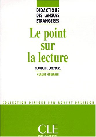 Le point sur la lecture - Didactique des langues étrangères - Livre