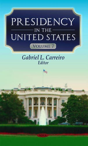 Presidency in the United States: 7 by GabrielL Carreiro (2015-12-01)