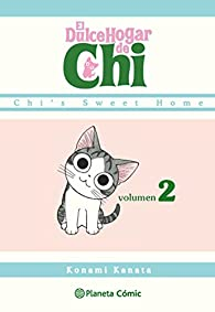 Dulce hogar de Chi nº 02/12 par Konami Kanata