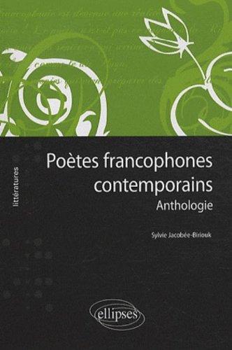 Poètes francophones contemporains par Sylvie Jacobée-Biriouk