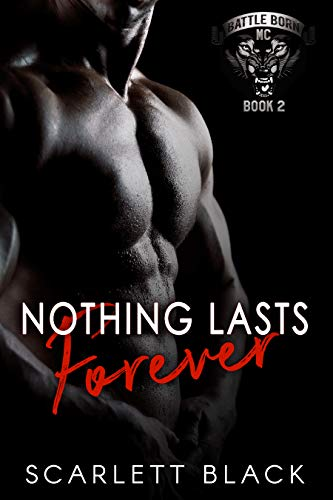 Nothing Lasts Forever (Battle Born MC Book 2) (English Edition)