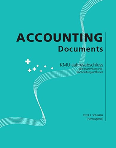 Accounting Documents: KMU-Jahresabschluss. Belegsammlung inkl. Buchhaltungssoftware