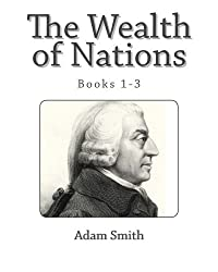 The Wealth of Nations: Books 1-3 by Adam Smith (2011-01-20)