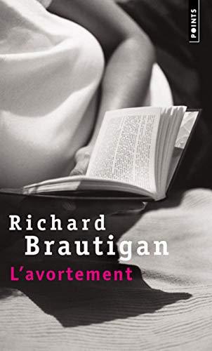 L'Avortement. Une histoire romanesque en 1966