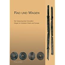 Rad und Wagen: Der Ursprung einer Innovation. Wagen im Vorderen Orient und Europa. Katalog-Handbuch zur Ausstellung, Oldenburg, Landesmuseum für Natur und Mensch, 27.3.-11.7.2004