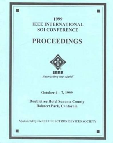 1999-ieee-international-soi-conference-proceedings-october-4-7-1999-doubletree-hotel-sonoma-county-r