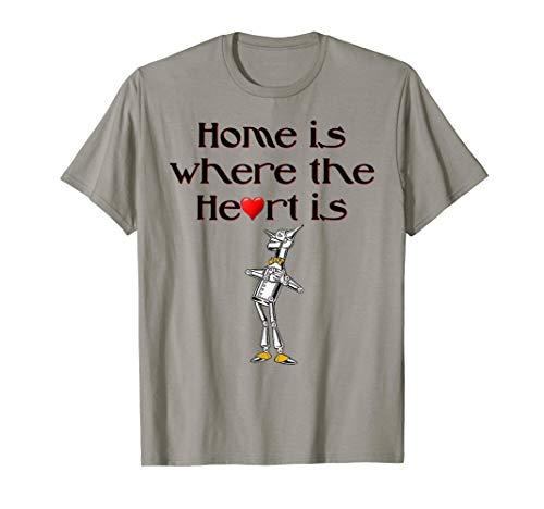 Wizard Of Oz Tin Man Heim ist wo das Herz ist T-Shirt (Oz Herz Der Von Zauberer)