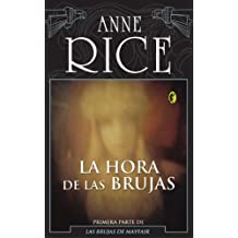 La Hora de Las Brujas = The Witching Hour (BYBLOS)