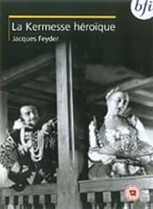 La Kermesse héroïque [1935] [DVD]