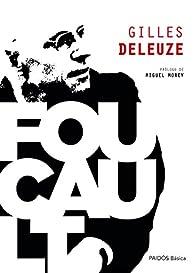 Foucault: Prólogo de Miguel Morey par Gilles Deleuze