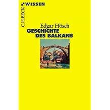 Geschichte des Balkans (Beck'sche Reihe)