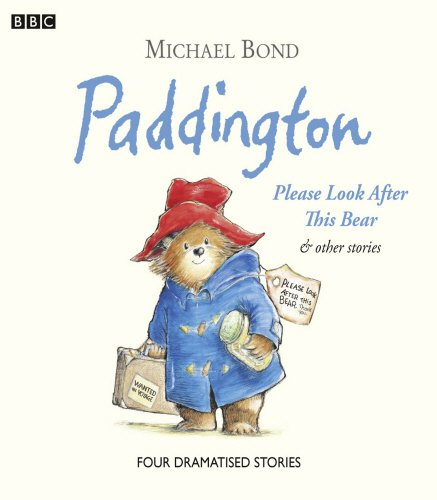 Paddington  Please Look After This Bear & Other Stories (BBC Childrens Audio) por Michael Bond