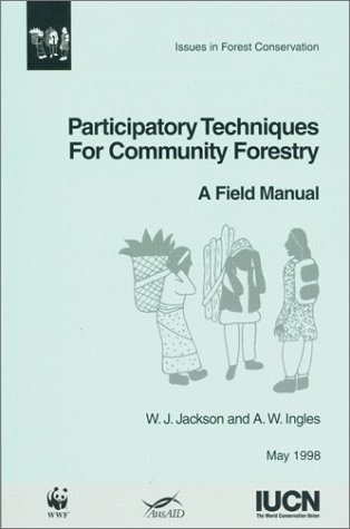 Participatory Techniques for Community Forestry: A Field Manual