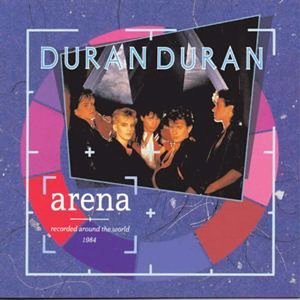 Arena by Duran Duran
