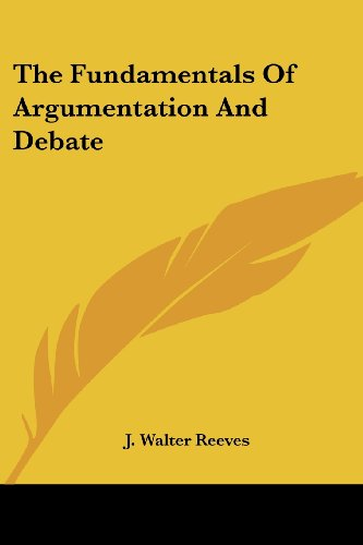 The Fundamentals of Argumentation and Debate