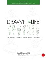 Drawn to Life: 20 Golden Years of Disney Master Classes: The Walt Stanchfield Lectures: 1 (Walt Stanchfield Lectures)