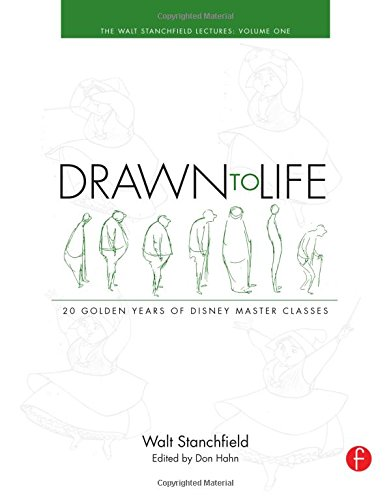 Drawn to Life: 20 Golden Years of Disney Master Classes: Volume 1: The Walt Stanchfield Lectures por Walt Stanchfield