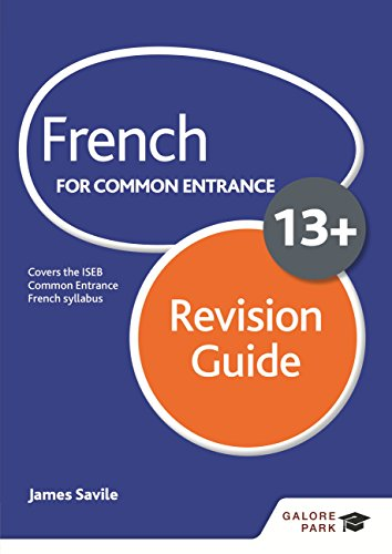 French for Common Entrance 13+ Revision Guide