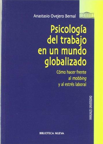 Psicología Del Trabajo En Un Mundo Globalizado (Psicologia Universidad)