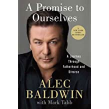 A Promise to Ourselves: A Journey Through Fatherhood and Divorce (English Edition)