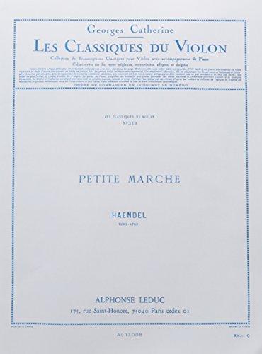 CLASSIQUE VIOLON N0319 PETITE MARCHE par HAENDEL/CATHERINE
