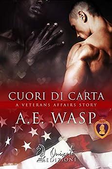 Cuori di carta (A Veterans Affairs Story Vol. 2) di [Wasp, Amy]