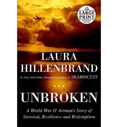 [(Unbroken: A World War II Story of Survival, Resilience, and Redemption)] [Author: Laura Hillenbrand] published on (November, 2010)