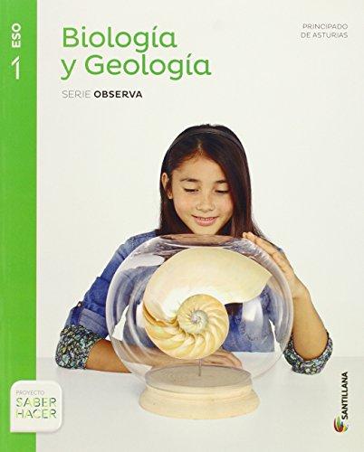 BIOLOGIA Y GEOLOGIA ASTURIAS SERIE OBSERVA 1 ESO SABER HACER - 9788468036489