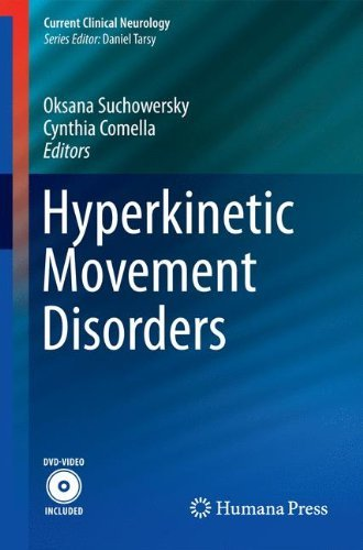 Hyperkinetic Movement Disorders (Current Clinical Neurology) (2012-06-07)