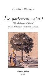 Le parlement volatil : Edition bilingue français-anglais
