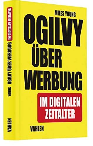 Ogilvy über Werbung im digitalen Zeitalter