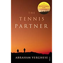 The Tennis Partner by Abraham Verghese (1999-05-06)