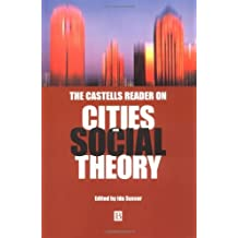 The Castells Reader on Cities and Social Theory by Manuel Castells (2002-01-30)