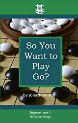 So You Want to Play Go?  Level 1