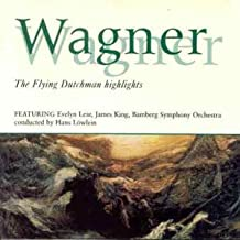 Wagner - Der Fliegende Hollander - Flying Dutchman - Highlights - Evelyn Lear - James King by Evelyn Lear (1996-10-20)