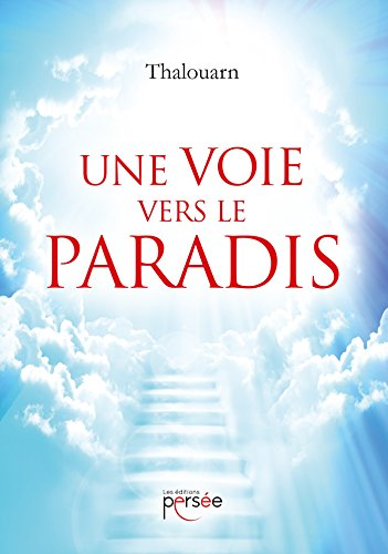Une voie vers le paradis