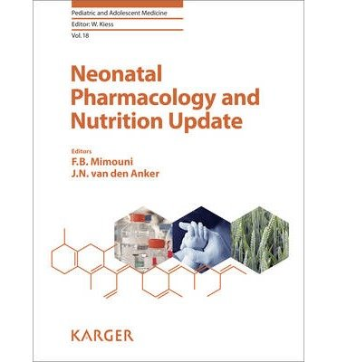 [(Neonatal Pharmacology and Nutrition Update)] [Author: F. B. Mimouni] published on (November, 2014)