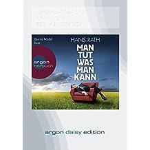 Man tut was man kann (DAISY Edition)