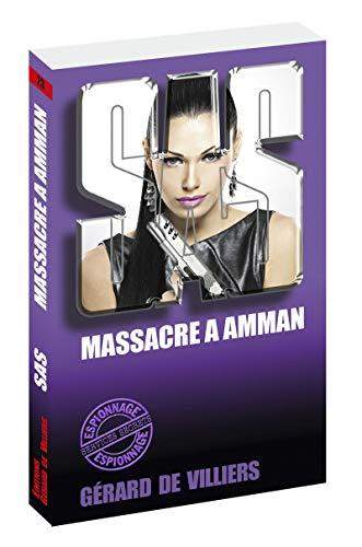 SAS 23 Massacre à Amman par Gerard de Villiers