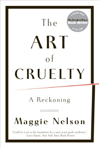 The Art of Cruelty par Maggie Nelson