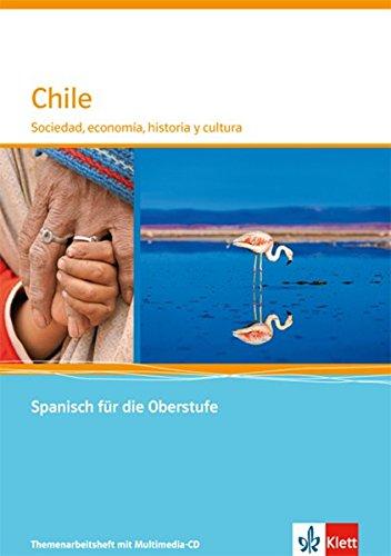Chile: Sociedad y cultura. Themenarbeitsheft mit Multimedia-CD